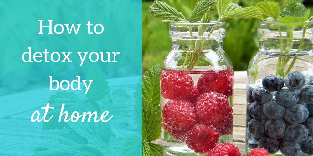 How to detox your body at home