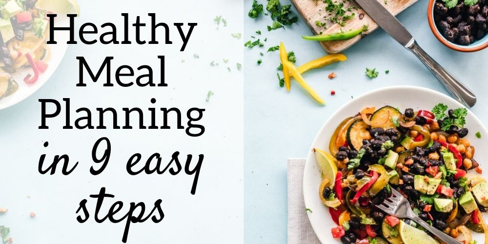 How to create a healthy meal plan in 9 steps
